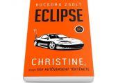 Ajánló - Eclipse. Autós kalandregény egy igazi petrolhead-től!