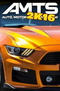 Autó, Motor és Tuning Show 2016 (AMTS)