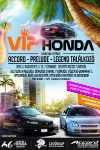 VIP Honda // Accord,Prelude, Legend találkozó! Augusztus 13 // Dömsöd