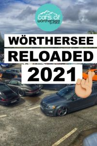 Wörthersee 2021 RELOADED